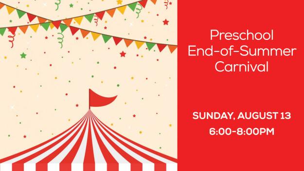 Preschool Ministry End-of-Summer Carnival