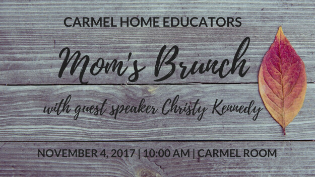 Carmel Home Educators - Mom's Brunch
