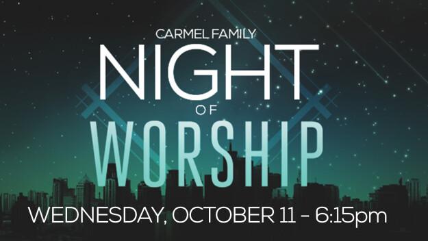 Midweek @ Carmel: Family Night of Worship