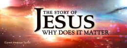 The Story of Jesus; The Incarnation