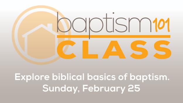 Baptism 101 (February 2018)