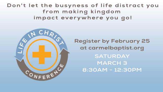 Life in Christ Conference 2018