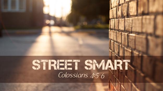 Sermon: Street Smart