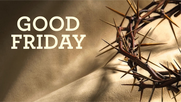 Good Friday Tenebrae Service 2019