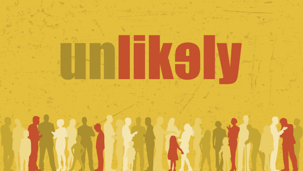 Sermon Series: Unlikely