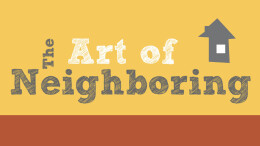 The Art of Neighboring: The Fear Factor