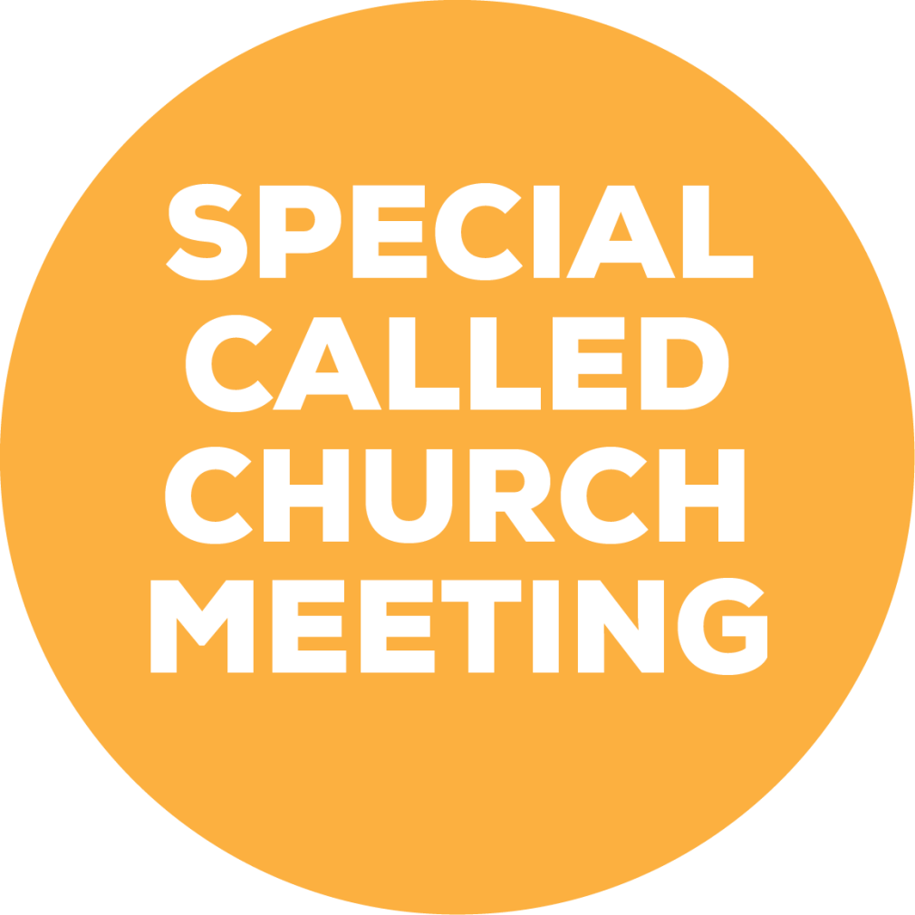 Special Called Church Meeting