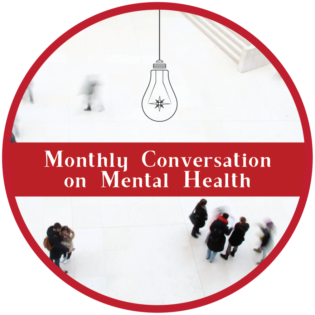 PAUSED: Monthly Conversation on Mental Health