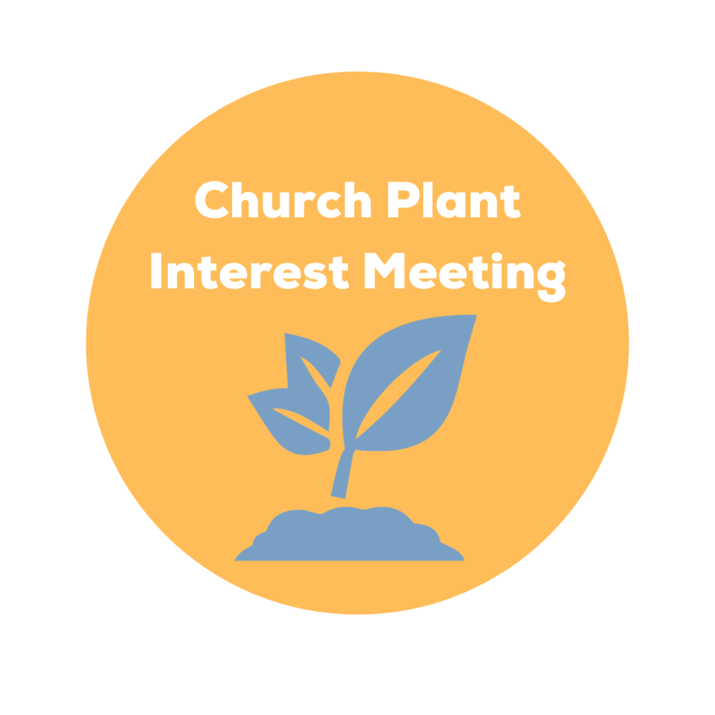 Church Plant Interest Meeting
