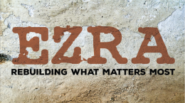 Ezra: My Part in the Rebuilding